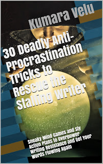 3o Deadly Anti-Procrastination Tricks to Rescue the Stalling Writer