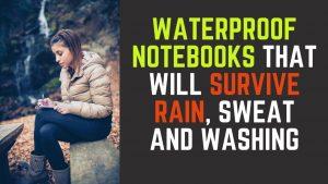 Best Waterproof Notebooks
